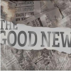 The Good News - Living By Faith