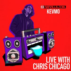 Kevmo on Rapzilla.com LIVE with Chris Chicago - Ep. 87