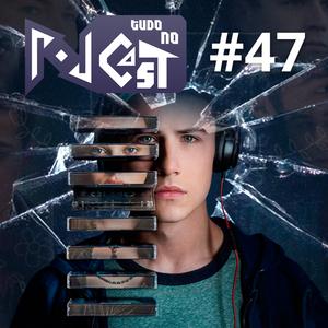 Pod Tudo no Cast 47 - Os Motivos de 13 Reasons Why