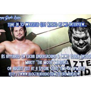 Wrestle City Radio w/ Lucha Underground & WWE Tough Enough, Marty the Moth