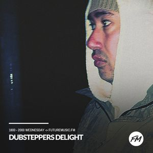 Dubsteppers Delight - 09.08.0217