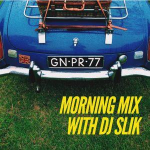 MORNING MIX WITH DJ SLIK pt 5 #TBT