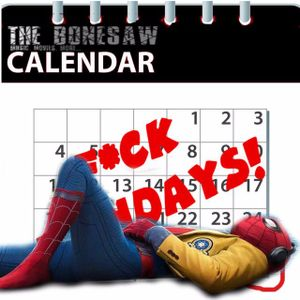 F*ck Mondays! Episode 40: Spider Man Homecoming Review