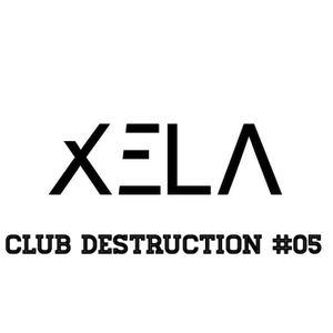 Club Destruction #05