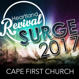SURGE 2017 Sunday AM - Dr. John Bosman - Heartland Revival - SURGE 2017