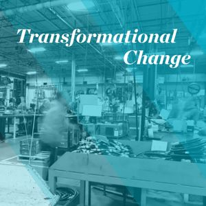 Episode 1 - Transformational Change: Lean Process with Dave Calhoun and Jeff Overly