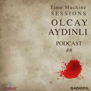 """TimeMachine Sessions Podcast #4 """"07-04-17"""""""
