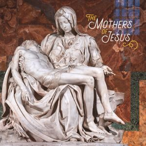The Mothers of Jesus: The Story of Tamar