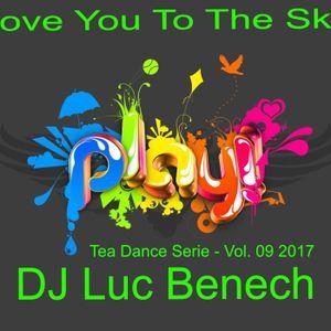 Tea Dance Serie - Vol. 09 - Love You To The Sky
