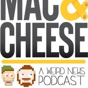 The Mac and Cheese show episode 72!