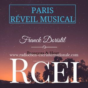 PODCAST #852 PARIS  RÉVEIL MUSICAL  (Soft Music to brighten your daily life)  - New Guest Tal Babitz