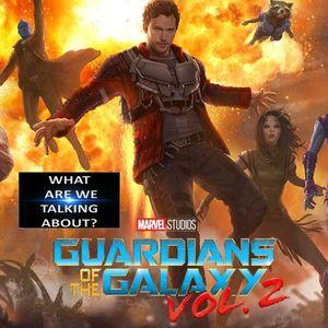 Carcast Episode 24: GotG vol. 2 Review