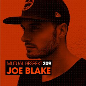 Mutual Respekt 209 with Joe Blake