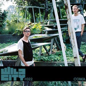 Wild City #022 - Coma
