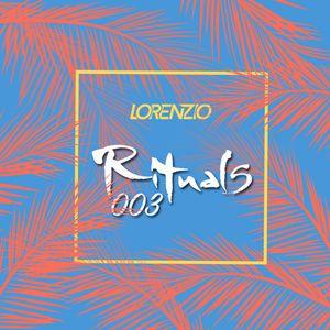 Rituals Podcast 003 By Lorenzio