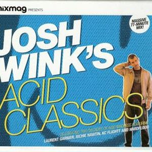 Josh Wink Acid Classics Mixmag 2005