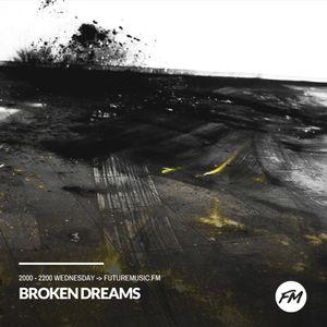 Broken Dreams - 09.08.2017