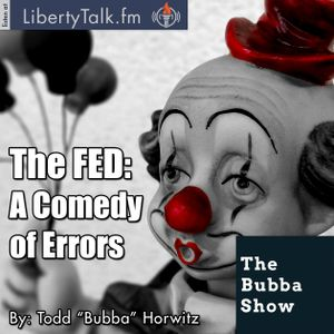 The FED: A Comedy of Errors