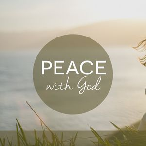 Peace with God | Hope: The Ascension of Jesus and His Return | Acts 1:6-11