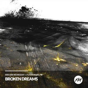 Broken Dreams - 07.06.2017