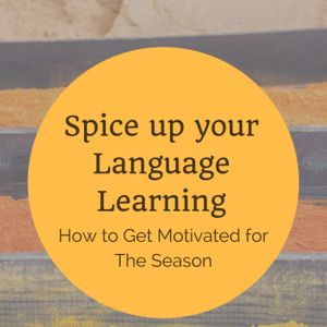 Equality, Tea, and Spicing up your Language Learning