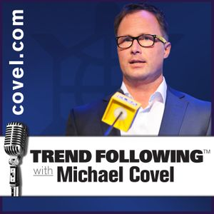 Ep. 572: Quant Hysterics with Michael Covel on Trend Following Radio