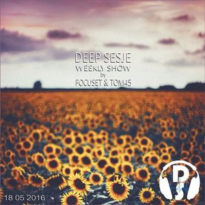 Deep Sesje Weekly Show 137 mixed by TOM45