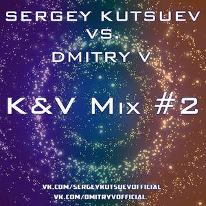 Sergey Kutsuev vs. Dmitry V - K&V Mix #2