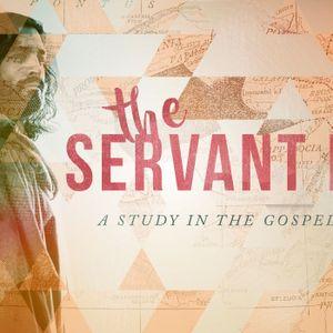 The Servant King Pt. 5