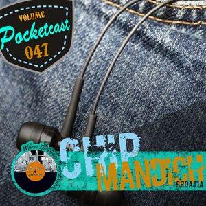 Pocketcast Volume 47 l Chip Mandich l Croatia