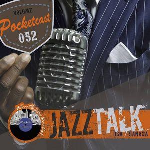 Pocketcast Volume 52 l JazzTalk l USA-Canada