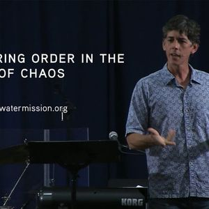 Restoring Order in the Midst of Chaos