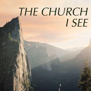 The Church I See