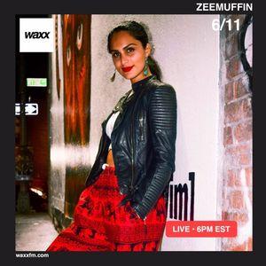 ZEEMUFFIN on @WAXXFM - 06/11/17