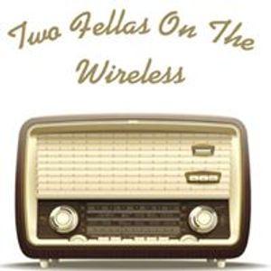 Two Fellas on the Wireless...Third Eye..#GottheFunk