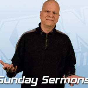 Sunday Sermons!