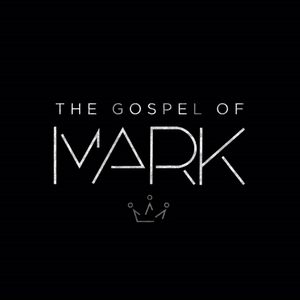 The Gospel of Mark | Preparing a Way for the Lord