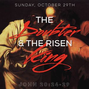 The Doubter & the Risen King