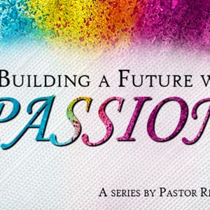Building With Temporary Passion (Passionately Paying Attention)
