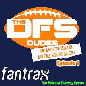 DFS Dudes, Episode 1