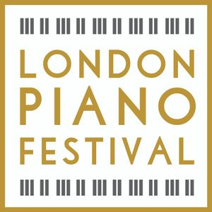 London Piano Festival 2017 - A Kings Place Podcast