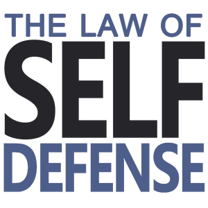 Law of Self Defense Podcast 6-6-17