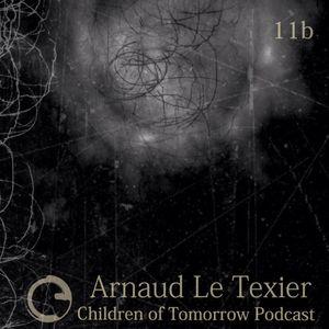Children Of Tomorrow's Podcast 11b - Arnaud Le Texier