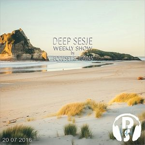 Deep Sesje Weekly Show 145 mixed by TOM45