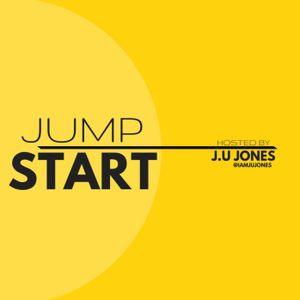 JumpStart with J.U Jones Ep 33