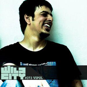 Wild City #073 - Vipul