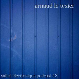 Arnaud Le Texier Safari Electronique Radioshow April 14