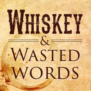 Whiskey Wasted 3 Final Mix