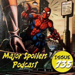 Spider-Man: The Original Clone Saga - Major Spoilers Podcast #735