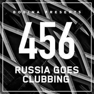 Bobina – Nr. 456 Russia Goes Clubbing (Rus)